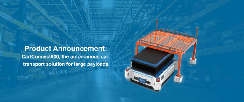 Introducing CartConnect500: The autonomous cart transport solution for large payloads