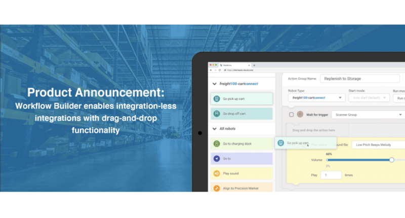 Fetch Robotics Launches Workflow Builder to enable insanely simple, integration-less integrations within factories, warehouses and DCs