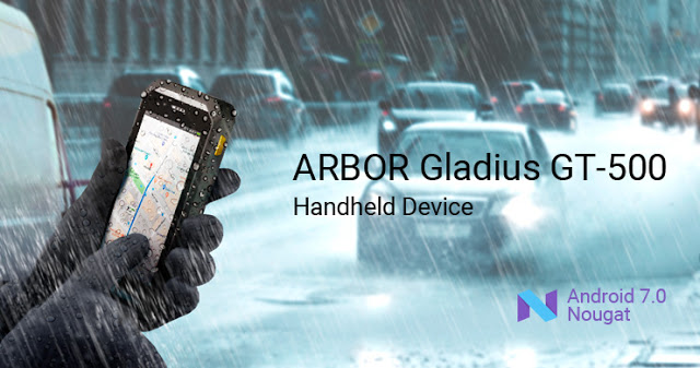 ARBOR Upgrades Its Ultra-Rugged 5-inch Handheld Device to Android 7.0 Nougat
